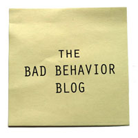 bad behavior blog